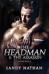 The Headman & The Assassin: Earths End 3